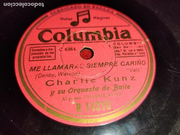 CHARLIE KUNZ ME LLAMARAS SIEMPRE CARIÑO/AMAPOLA 10 25 CTMS COLUMBIA 14218 PIZARRA (Música - Discos - Pizarra - Solistas Melódicos y Bailables)