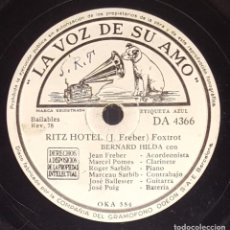 Discos de pizarra: DISCO 78 RPM - VSA - BERNARD HILDA - ORQUESTA - RITZ HOTEL - FREBER - LA PARRILLA - JAZZ - PIZARRA. Lote 217781750