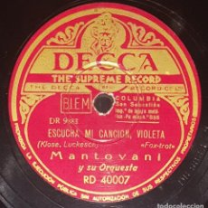 Discos de pizarra: DISCO 78 RPM - DECCA - MANTOVANI - ORQUESTA - EL MAR - ESCUCHA MI CANCION, VIOLETA - JAZZ - PIZARRA. Lote 217782588