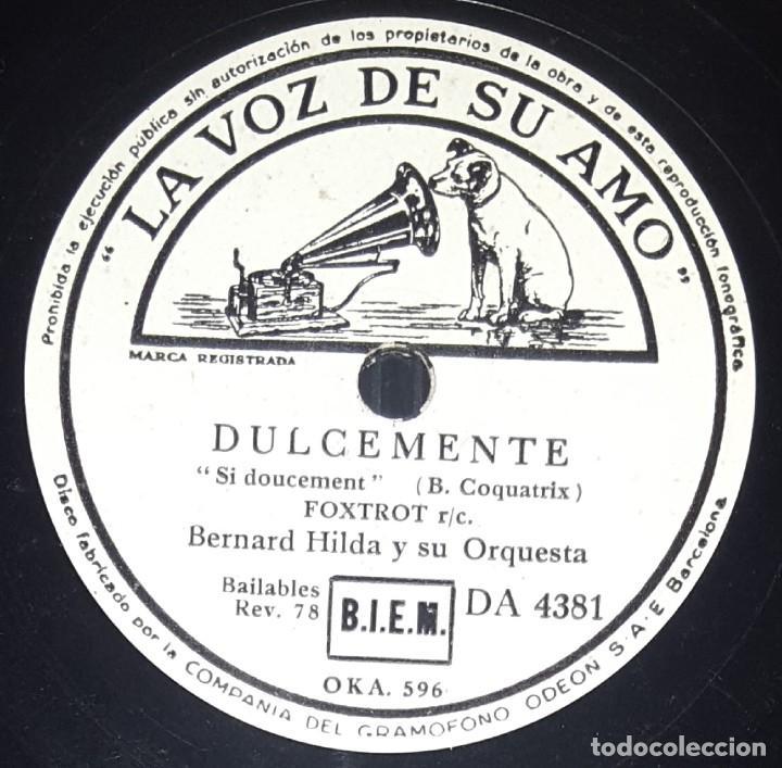 DISCO 78 RPM - VSA - BERNARD HILDA - ORQUESTA - DULCEMENTE - ¡OH, LA, LA! - FOXTROT - JAZZ - PIZARRA (Música - Discos - Pizarra - Jazz, Blues, R&B, Soul y Gospel)