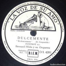 Discos de pizarra: DISCO 78 RPM - VSA - BERNARD HILDA - ORQUESTA - DULCEMENTE - ¡OH, LA, LA! - FOXTROT - JAZZ - PIZARRA. Lote 217802792