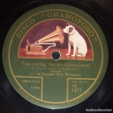 Discos de pizarra: DISCO 78 RPM - GRAMOFONO - PAUL WHITEMAN - ORQUESTA - FASCINATING RHYTHM - GERSCHWIN - PIZARRA. Lote 217805290
