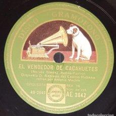 Discos de pizarra: DISCO 78 RPM - GRAMOFONO - AZPIAZU - CASINO HABANA - MACHIN - EL VENDEDOR DE CACAHUETES - PIZARRA. Lote 217891338