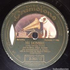 Discos de pizarra: DISCO 78 RPM - GRAMOFONO - PILAR ALONSO - ORQUESTA - MI HOMBRE - FOXTROT DE LA SOMBRILLA - PIZARRA. Lote 217894287
