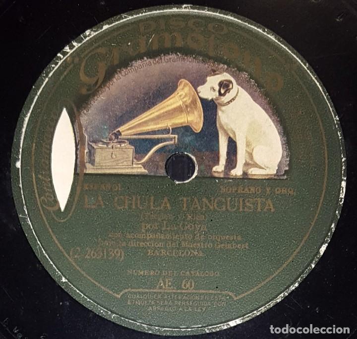 DISCO 78 RPM - GRAMOFONO - LA GOYA - ORQUESTA - LA CHULA TANGUISTA - DE MI TIERRA - CUPLE - PIZARRA (Música - Discos - Pizarra - Flamenco, Canción española y Cuplé)