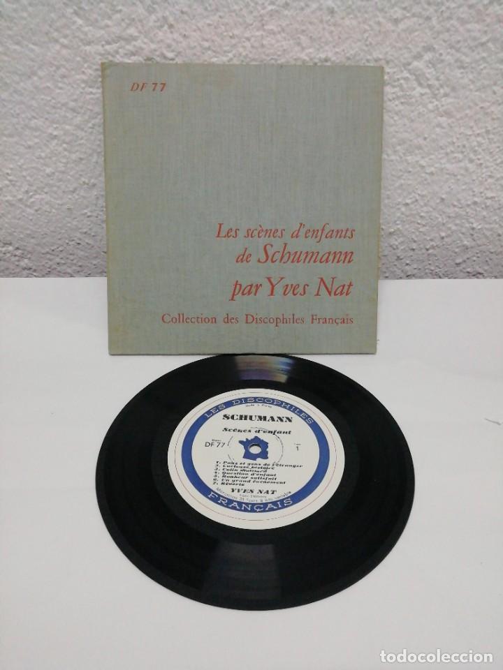 LES SCÈNES D' ENFANTS DE SCHUMANN PAR YVES NAT. COLLECTION DES DISCOPHILES FRANÇAIS. (Música - Discos - Pizarra - Clásica, Ópera, Zarzuela y Marchas)