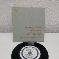 Discos de pizarra: LES SCÈNES D' ENFANTS DE SCHUMANN PAR YVES NAT. COLLECTION DES DISCOPHILES FRANÇAIS.. Lote 217914197