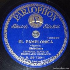 Discos de pizarra: DISCO 78 RPM - PARLOPHON - LAUREADA BANDA TXISTULARIS VITORIANOS - HERMANOS ARRIOLA - PIZARRA. Lote 218073701