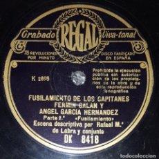 Discos de pizarra: DISCO 78RPM - REGAL - FUSILAMIENTO CAPITANES FERMIN GALAN Y ANGEL GARCIA HERNANDEZ - LABRA - PIZARRA. Lote 218077178