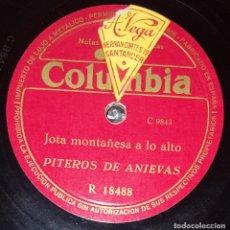 Discos de pizarra: DISCO 78 RPM - COLUMBIA - PITEROS DE ANIEVAS - JOTA MONTAÑESA - FOLKLORE - JOTAS - ETNICO - PIZARRA. Lote 218081956