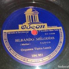 Discos de pizarra: GARCIA MARTORELL NO SUFRAS MAS CORAZON/ORQ.TIPICA LOMIR SILBANDO MELODIAS TANGO 10'' 25 CTMS ODEON. Lote 218282907