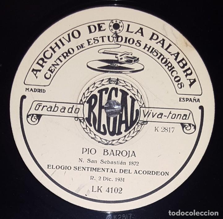 DISCO 78 RPM - REGAL - ARCHIVO DE LA PALABRA - PIO BAROJA - ELOGIO SENTIMENTAL DEL ACORDEO - PIZARRA (Música - Discos - Pizarra - Otros estilos)