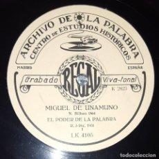 Discos de pizarra: DISCO 78 RPM - REGAL - ARCHIVO DE LA PALABRA - MIGUEL DE UNAMUNO - EL PODER DE LA PALABRA - PIZARRA. Lote 218473725