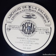 Discos de pizarra: DISCO 78 RPM - REGAL - ARCHIVO DE LA PALABRA - MIGUEL B. COSSIO - LA EDUCACION DEL NIÑO - PIZARRA. Lote 218474308