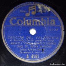 Discos de pizarra: DISCO 78 RPM - COLUMBIA - PLACIDO DOMINGO - BANDA ZARAGOZA - ORFEON - CANCION DE FALANGE - PIZARRA. Lote 218681726
