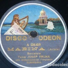 Discos de pizarra: DISCO 78 RPM - ODEON - JOSEP BRUNA - TENOR - MARINA - ARRIETA - BARCELONA - RARO - OPERA - PIZARRA. Lote 218734497