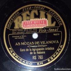 Discos de pizarra: DISCO 78 RPM - REGAL - CORO AGRUPACION ARTISTICA HABANA - CANCION GALLEGA - REGIONAL - PIZARRA. Lote 218779983
