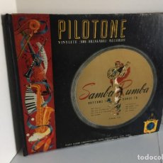 Discos de pizarra: PILOTONE. VINYLITE (NON-BREAKABLE) RECORDS. SAMBA AND RUMBA. RHYTHMS TO, DANCE TO. CHULA. CHACHITA.. Lote 219056868