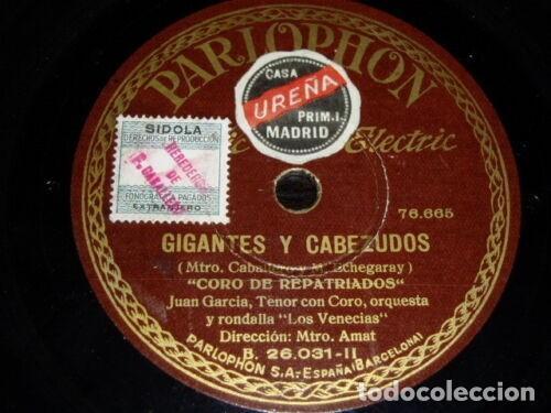 DISCO 78 RPM - PARLOPHON - JUAN GARCIA - CORO DE REPATRIADOS - CANCION DEL OLVIDO - OPERA - PIZARRA (Música - Discos - Pizarra - Clásica, Ópera, Zarzuela y Marchas)