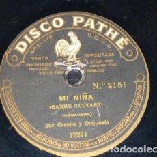 Discos de pizarra: DISCO 78 RPM - PATHE - CRESPO - ORQUESTA - MI NIÑA - HABANERA - LAS VENTAS DE CARDENAS - PIZARRA. Lote 219073151