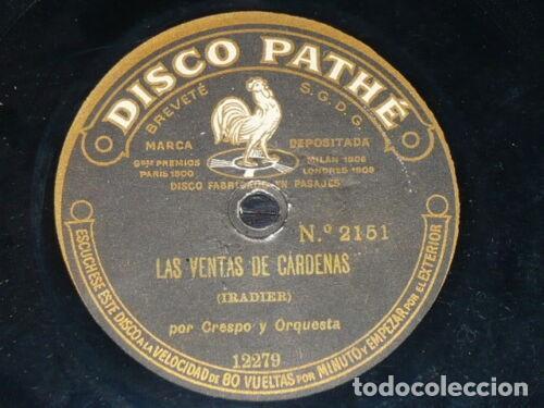 Discos de pizarra: DISCO 78 RPM - PATHE - CRESPO - ORQUESTA - MI NIÑA - HABANERA - LAS VENTAS DE CARDENAS - PIZARRA - Foto 2 - 219073151