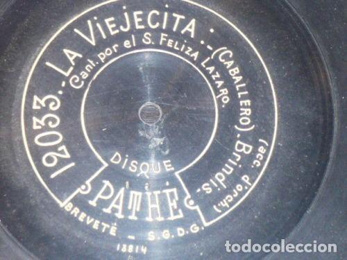 DISCO 78 RPM - PATHE - FELISA LAZARO - SOPRANO - LA VIEJECITA - CABALLERO - OPERA - PIZARRA (Música - Discos - Pizarra - Clásica, Ópera, Zarzuela y Marchas)