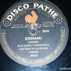 Discos de pizarra: DISCO 78 RPM - PATHE - GASPARINI - BARDI - SALA - PACINI - CORO - ERNANI - VERDI - OPERA - PIZARRA. Lote 219273346