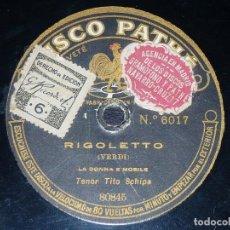 Discos de pizarra: DISCO 78 RPM - PATHE - TITO SCHIPA - RIGOLETTO - VERDI - LA DONNA E MOBILE - MASCAGNI - PIZARRA. Lote 219276615