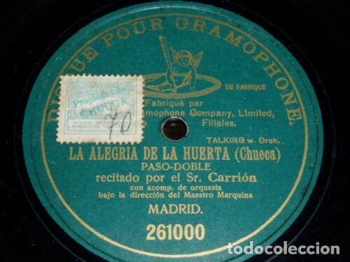 DISCO 78 RPM - PRE DOG DPG GREEN - CARRION - MARQUINA - LA ALEGRIA DE LA HUERTA - CHUECA - PIZARRA (Música - Discos - Pizarra - Clásica, Ópera, Zarzuela y Marchas)