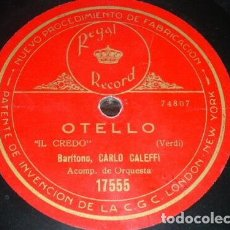 Discos de pizarra: DISCO 78 RPM - REGAL - CARLO GALEFFI - OTELLO - VERDI - PAGLIACCI - LEONCAVALLO - OPERA - PIZARRA. Lote 219420387
