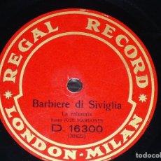 Discos de pizarra: DISCO 78 RPM - REGAL - JOSE MARDONES - BARBIERE DI SIVIGLIA - ROSSINI - SIMON BOCCANEGRA - PIZARRA. Lote 219422212