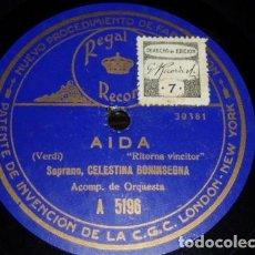 Discos de pizarra: DISCO 78 RPM - REGAL - CELESTINA BONINSEGNA - AIDA - VERDI - RITORNA VINCITOR - OPERA - PIZARRA. Lote 219423075