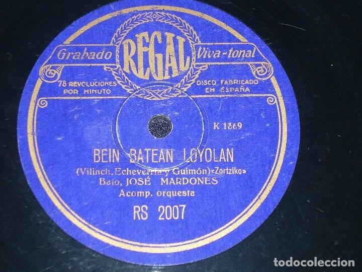 DISCO 78 RPM - REGAL - JOSE MARDONES -ZORTZIKO - BEIN BATEAN LOYOLAN - OPERA - VASCO - PIZARRA (Música - Discos - Pizarra - Clásica, Ópera, Zarzuela y Marchas)