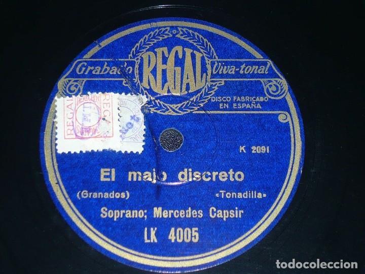 Discos de pizarra: DISCO 78 RPM - REGAL - MERCEDES CAPSIR - CAMPANONE - EL MAJO DISCRETO - GRANADOS - OPERA - PIZARRA - Foto 2 - 219818158