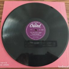 Discos de pizarra: FRANK SINATRA, OUR TOWN, THE IMPATIENT YEARS, DISCO DE PIZARRA 78 RPM. Lote 220109218
