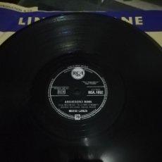 Discos de pizarra: DISCO DE 78RPM MARIO LANZA-ARRIVEDERCI ROMA/NEVER TILL NOW.. Lote 220529552