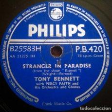 Discos de pizarra: TONY BENNETT & PERCY FAITH - STRANGER IN PARADISE / TAKE ME BACK AGAIN - PHILIPS ?P.B.420 (VG+)79RPM. Lote 221415211