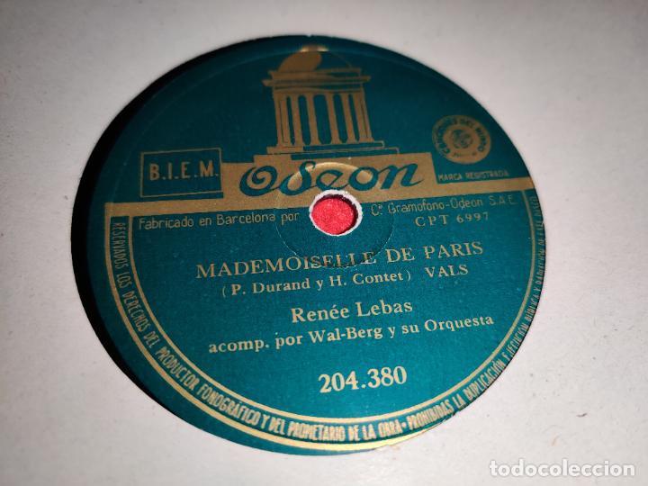RENEE LEBAS MADEMOISELLE DE PARIS/AMOUR DU MOIS DE MAI 10 25 CTMS ODEON 204.308 ESPAÑA SPAIN (Música - Discos - Pizarra - Solistas Melódicos y Bailables)