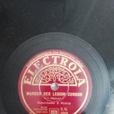 Discos de pizarra: DISCO DE PIZARRA 78RPM. EPOCA: TERCER REICH- B. WINKLER- MARCHA DE LA LEGION CONDOR/HIMNO FALANGISTA. Lote 222038605