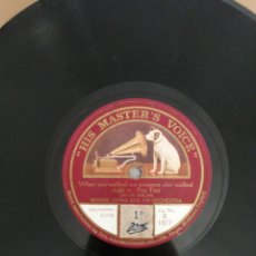 Discos de pizarra: DISCO DE PIZARRA 78RPM-WHY DONT MY DREAMS COME TRUE? /WHEN YOU WALKED OUT SOMEONE ELSE WALKED.. Lote 222233832