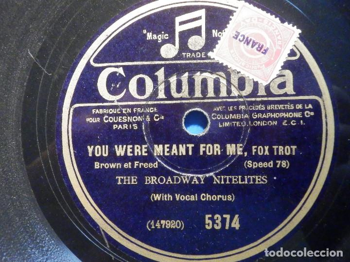 Discos de pizarra: Pizarra Columbia 5374 - Broadway Mélody - You were meant for me - The Nitelites, Ben Selvin - Foto 2 - 225156555