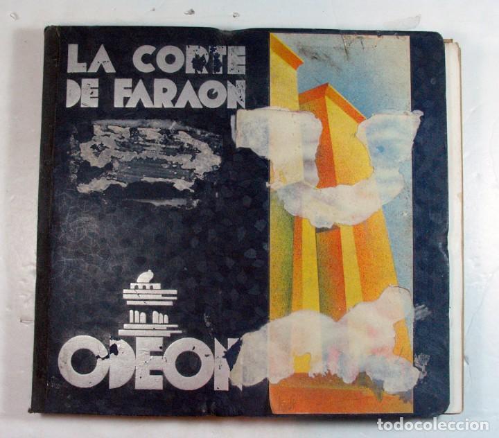 ODEON. LA CORTE DEL FARAON. ZARZUELA COMPLETA. CONSERVA FOLLETOS (Música - Discos - Pizarra - Clásica, Ópera, Zarzuela y Marchas)