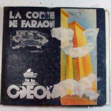 Discos de pizarra: ODEON. LA CORTE DEL FARAON. ZARZUELA COMPLETA. CONSERVA FOLLETOS. Lote 226057148