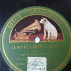 Discos de pizarra: L.P. DE PIZARRA, 78 RPM. CARAS A/B. LA SANTA ESPINA (E. MORERA) LA NIT DE L'AMOR VER FOTOS. Lote 226400413