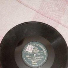 Discos de pizarra: SARASA (VALVERDE HIJO) COUPLET CANTADO POR LA SRTA. QUIJANO. DISCO DE PIZARRA 78 RPM. GRAMOPHONE. Lote 230920595