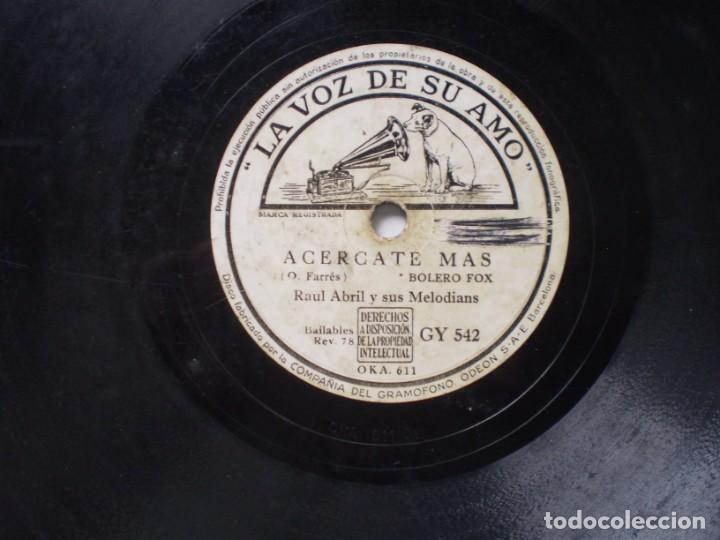 Discos de pizarra: raul abril y sus melodias besame mucho / acercate mas la voz de su amo gy 542 - Foto 3 - 231699470