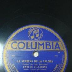 Dischi in gommalacca: ZARZUELA 78 RPM. COPLAS DE DON HILARIÓN. LA VERBENA DE LA PALOMA. JOSÉ CHAQUES. CARLOS VILLARIAS.. Lote 234761870