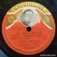 Discos de pizarra: LUISA ORTEGA – NO PUEDO VIVIR CONTIGO / VIVA EL MADRID CALESERO. Lote 235849905