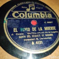 Discos de pizarra: BANDA DEL REQUETE DE NAVARRA EL NOVIO DE LA MUERTE/CANCION LEGIONARIO 10'' 25 CTMS COLUMBIA A4121. Lote 236006080