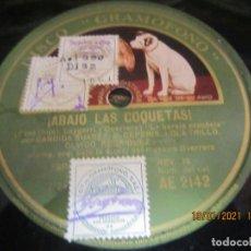Discos de pizarra: CANDIDA SUAREZ Y CORO - ABAJO LAS COQUETAS LP - 10 PULGADAS - DISCO GRAMOFONO -. Lote 236227870